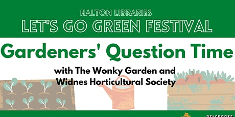 Let's Go Green Festival: Gardeners' Question Time tickets