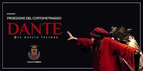 """Proiezione del cortometraggio """"Dante per nostra fortuna"""" - Voghera biglietti"""