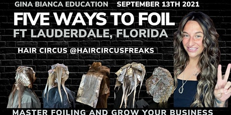 Five Ways to Foil Ft Lauderdale, Florida tickets