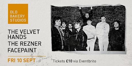 The Velvet Hands + The Rezner + FacePaint tickets