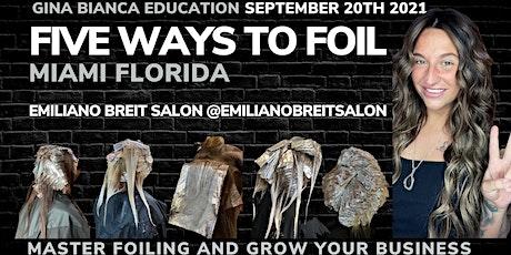 Five Ways to Foil Miami, Florida tickets