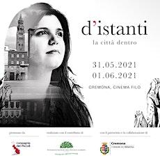 """Proiezione Cinematografica: """"d'istanti. La città dentro"""" tickets"""