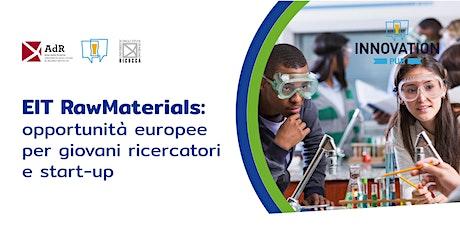 EIT RawMaterials: opportunità europee per giovani ricercatori e start-up biglietti