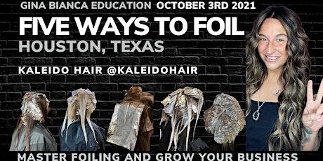 Five Ways to Foil Houston, Texas tickets