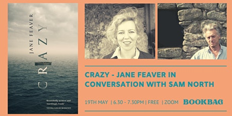 Crazy / Novelist Jane Feaver in conversation with Sam North tickets