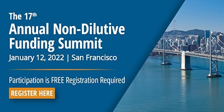 17th Annual Non-Dilutive Funding Summit tickets