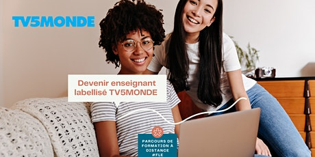 ★ Enseigner le français avec TV5MONDE : Labellisation Enseignant ★ AOÛT billets