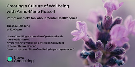 Creating a Culture of Wellbeing with Anne-Marie Russell tickets