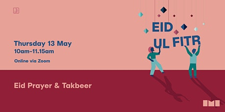 Eid Ul Fitr - Prayers and Takbeer tickets
