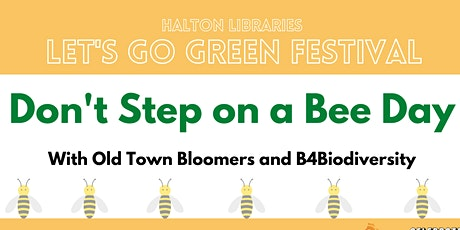 Let's Go Green festival - Don't Step on a Bee Day! tickets