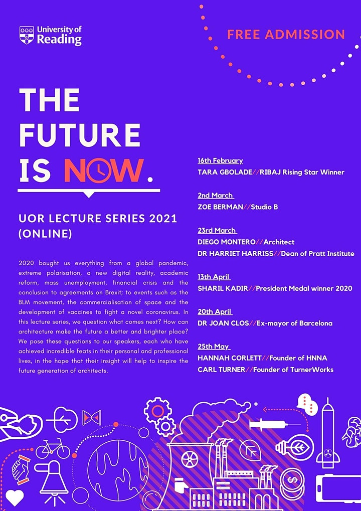 UoR School of Architecture Lecture Series 2021: The Future is Now (Online) image