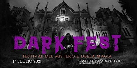Dark Fest - Festival del mistero e della magia biglietti