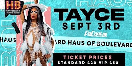 Haus of Boulevard Presents: TAYCE tickets