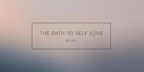 Self Love Workshop - Self Love is where it truly begins tickets