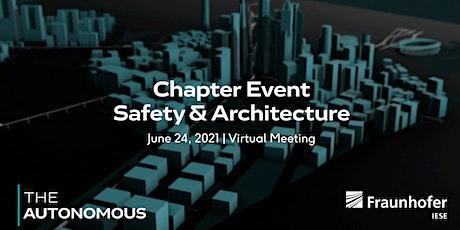The Autonomous Chapter Event Safety & Architecture tickets