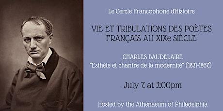 Le Cercle Francophone d'Histoire: Charles Baudelaire billets