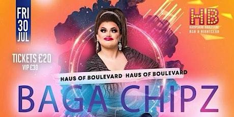 Haus of Boulevard Presents: BAGA CHIPZ tickets