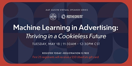 Machine Learning in Advertising: Thriving in a Cookieless Future tickets