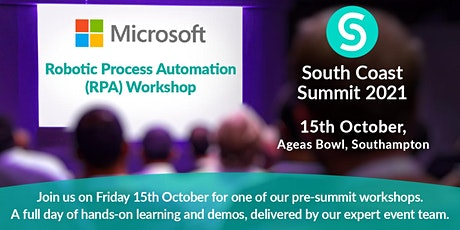 South Coast Summit 2021 - Robotic Process Automation (RPA) Workshop tickets
