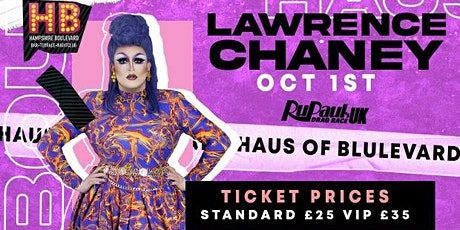 Haus of Boulevard Presents: LAWRENCE CHANEY tickets