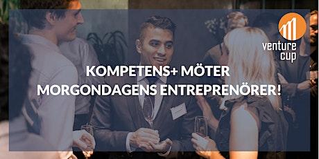 Kompetens+ möter  morgondagens entreprenörer! tickets