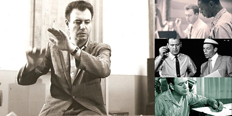 'Nelson Riddle: A Study of Pop Music's Supreme Orchestrator' Webinar tickets
