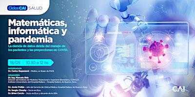 #CicloSalud: Matemáticas, Informática, y Pandemia