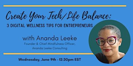 1776 Presents: Create Your Tech/Life Balance with Ananda Leeke tickets
