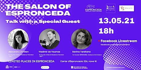 Episode 1 – The Salon of Espronceda –Talk with a Special Guest entradas