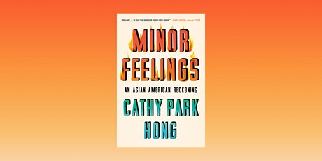 Minor Feelings: Reflections on America's Racial Consciousness tickets
