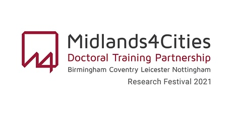 Midlands4Cities Research Festival 2021 tickets
