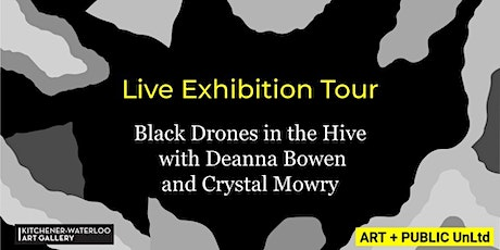 Exhibition tour: Black Drones in the Hive with Deanna Bowen & Crystal Mowry tickets