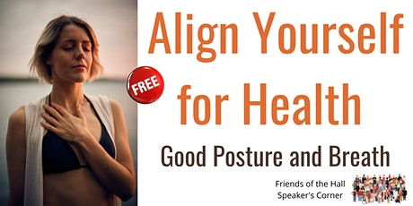 Align Yourself for Health - Good Posture and Breath Tickets