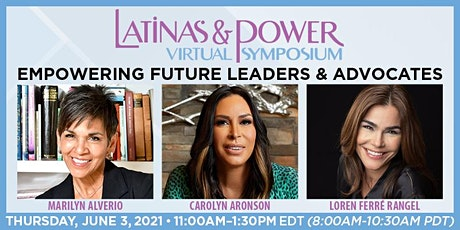Latinas & Power Virtual Symposium: Empowering Future Leaders and Advocates biglietti