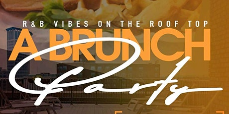 A R&B BRUNCH ON THE ROOFTOP tickets