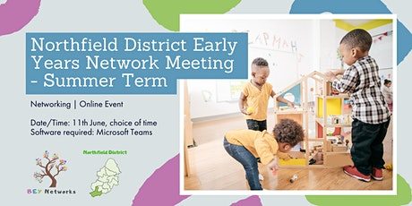 Northfield District Early Years Network Meeting  - Summer Term tickets