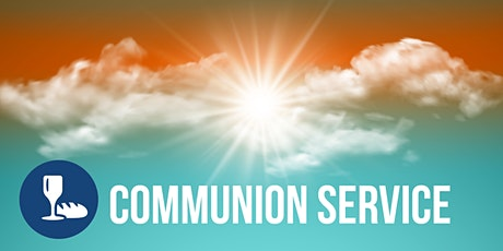 May 23 Chapel Communion Service - 9:45 and 11 tickets