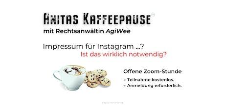 Anitas Kaffeepause mit Rechtsanwältin AgiWee Tickets