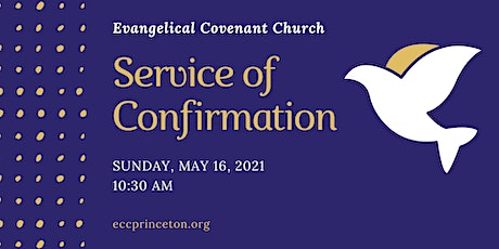 May 16 Confirmation Sunday Worship: 10:30 AM SERVICE tickets