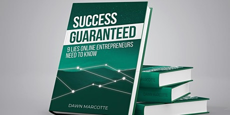 Launch Party: Success Guaranteed: 9 Lies Online Entrepreneurs Need to Know tickets