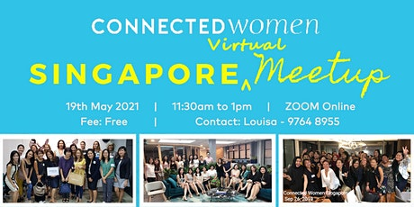 Connected Women Singapore Virtual Meetup - 19th May 2021 tickets