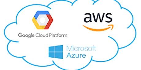 $50!! Cloud Computing Primer: Microsoft Azure, AWS & Google Cloud training tickets