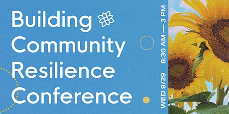 Building Community Resilience Virtual Conference 2021 tickets