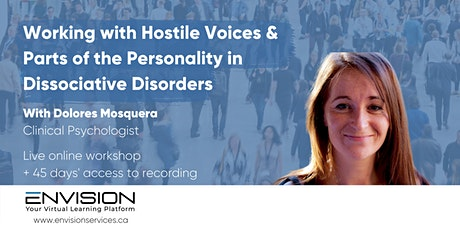 Hostile Voices & Parts of the Personality in Dissociative Disorders tickets