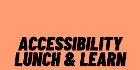 Lunch & Learn: The Intersection of Race and Accessibility tickets