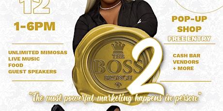 The Boss Brunch Part 2 tickets
