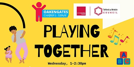 Oakengates Children's Centre - Playing Together tickets