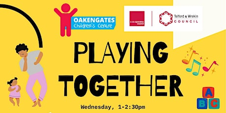 Oakengates Children's Centre - Playing Together billets