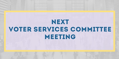 Voter Services Remote Monthly Meeting - May tickets