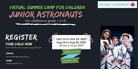 Virtual Summer Camp | Junior Astronauts| For Children in grade 1 to 6 tickets